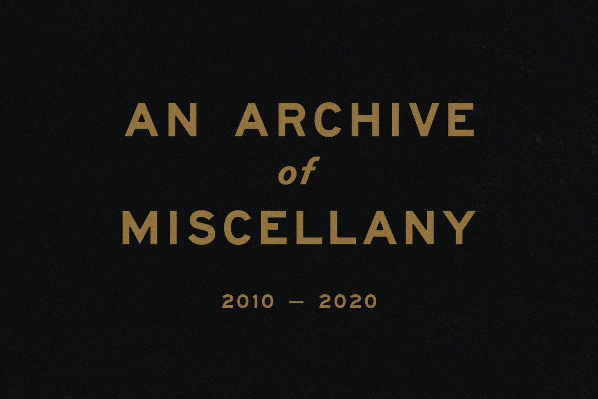 An Archive of Miscellany